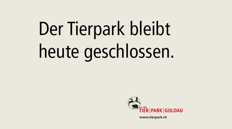 Der Tierpark bleibt heute geschlossen
